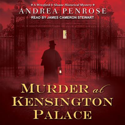 Murder at Kensington Palace Audiobook, by Andrea Penrose