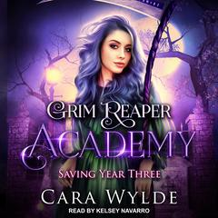 Saving Year Three Audiobook, by Cara Wylde