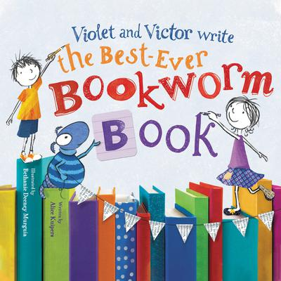 Violet and Victor Write the Best-Ever Bookworm Book Audiobook, by Alice Kuipers