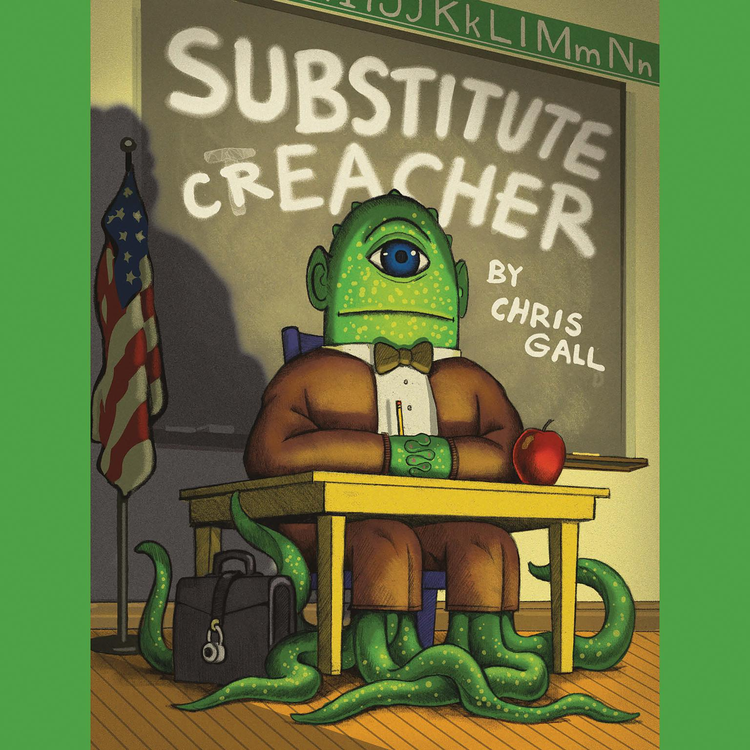 Substitute Creacher Audiobook, by Chris Gall