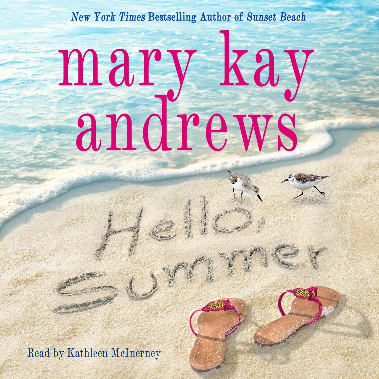 Hello, Summer: A Novel Audiobook, by Mary Kay Andrews