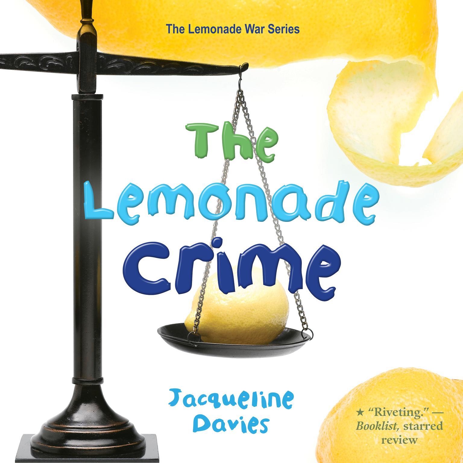 The Lemonade Crime Audiobook, by Jacqueline Davies