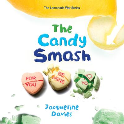The Candy Smash Audiobook, by Jacqueline Davies