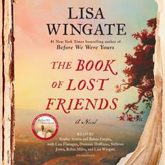 The Book of Lost Friends: A Novel Audiobook, by Lisa Wingate
