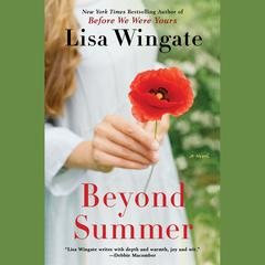 Beyond Summer Audiobook, by Lisa Wingate