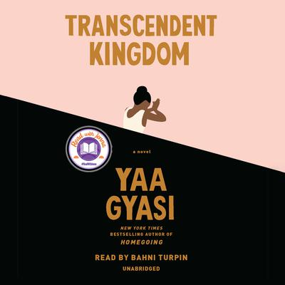 Transcendent Kingdom: A novel Audiobook, by