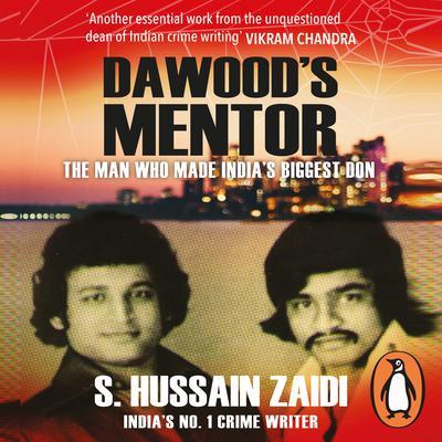 Dawoods Mentor Audiobook, by Hussain Zaidi