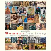 Women: Our History Audiobook, by Author Info Added Soon