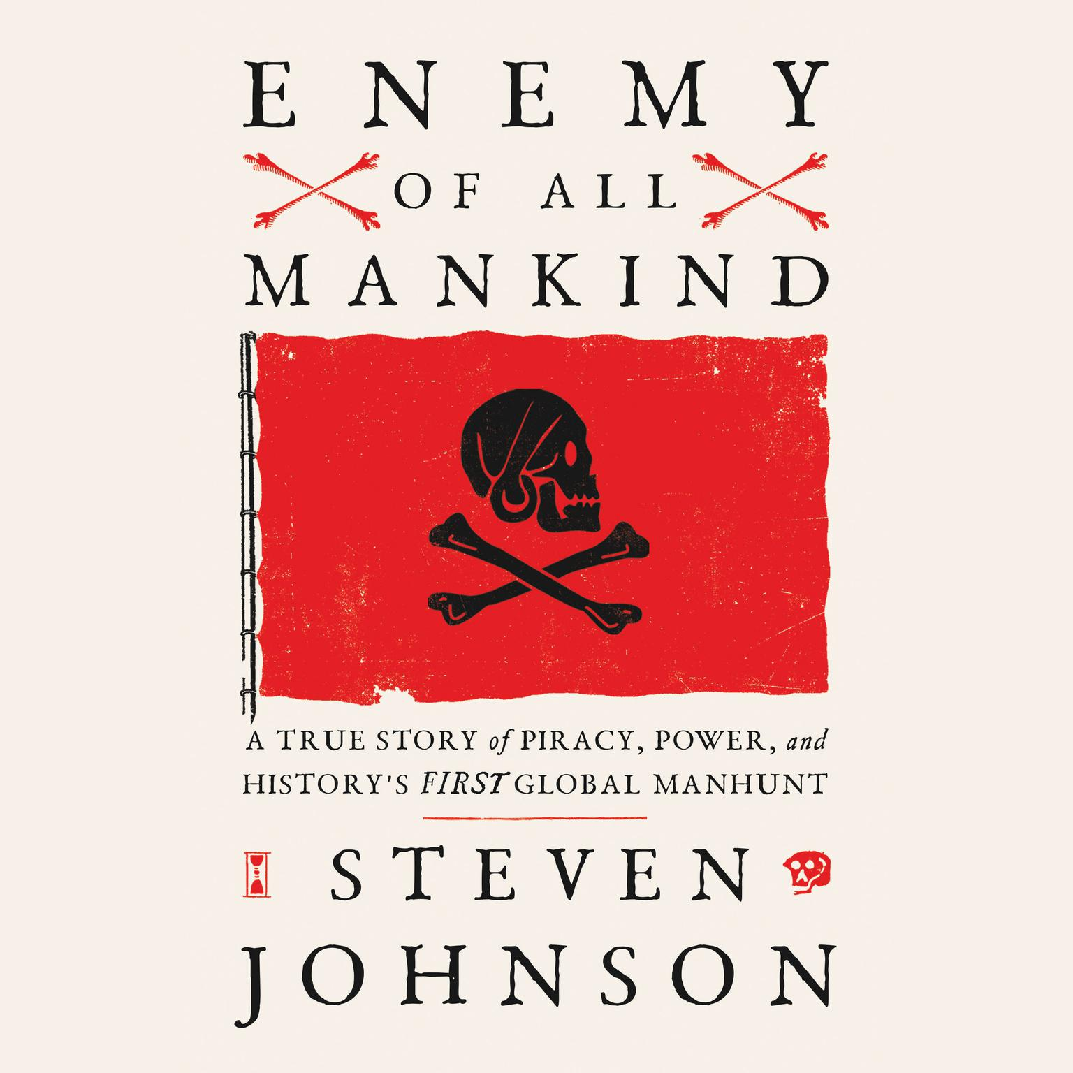 Printable Enemy of All Mankind: A True Story of Piracy, Power, and History's First Global Manhunt Audiobook Cover Art