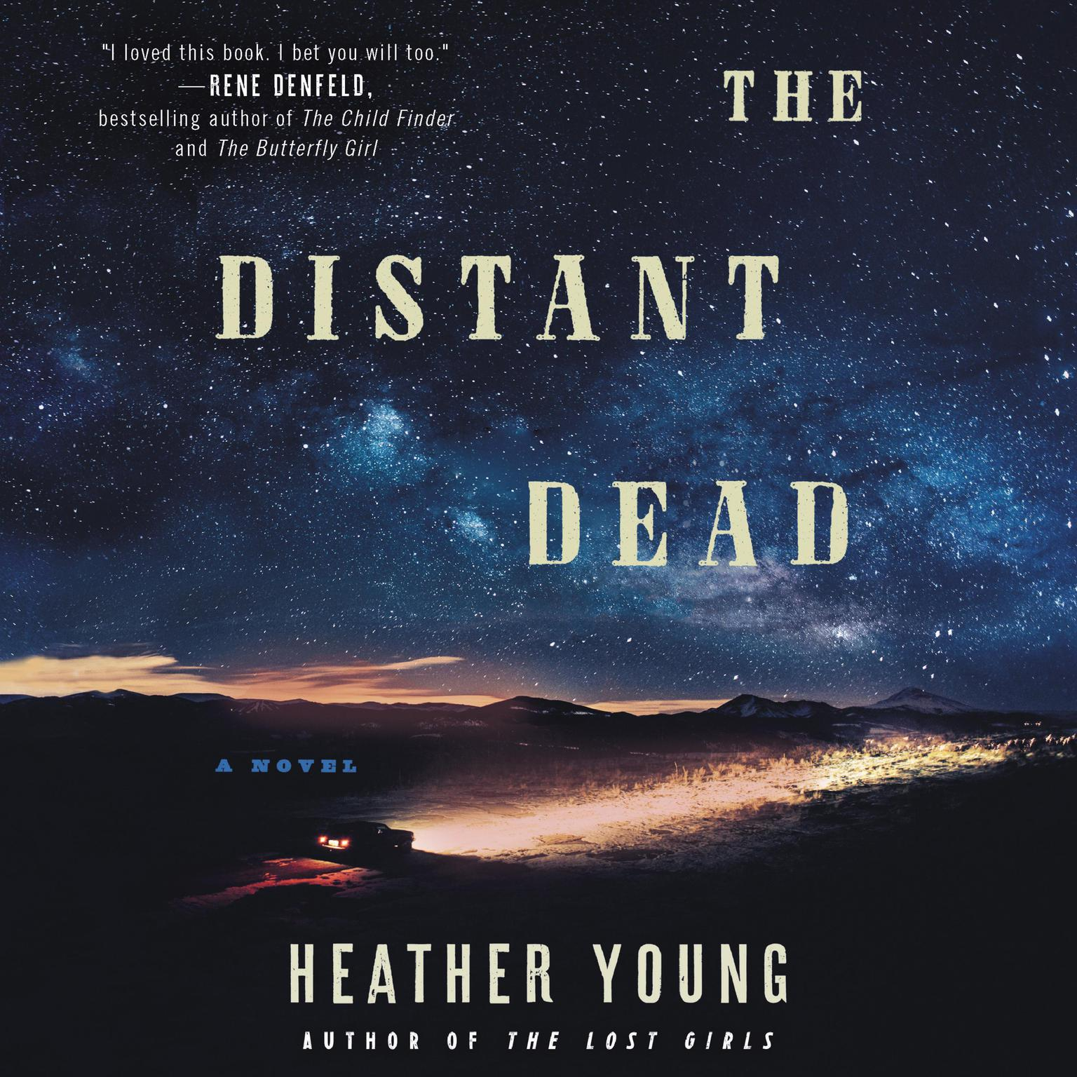 The Distant Dead: A Novel Audiobook, by Heather Young