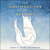 The Most Precious of Cargoes: A Tale Audiobook, by Jean-Claude Grumberg