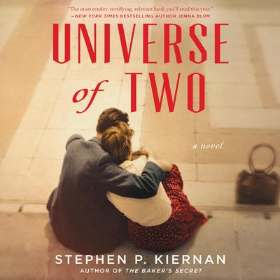 Universe of Two: A Novel Audiobook, by Stephen P. Kiernan