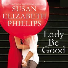 Lady Be Good Audiobook, by Susan Elizabeth Phillips