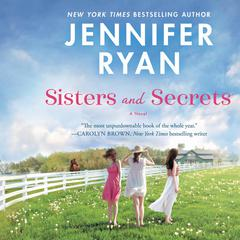 Sisters and Secrets: A Novel Audiobook, by Jennifer Ryan