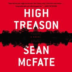 High Treason: A Novel Audiobook, by Sean McFate