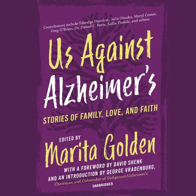Us Against Alzheimer's: Stories of Family, Love, and Faith Audiobook, by Marita Golden