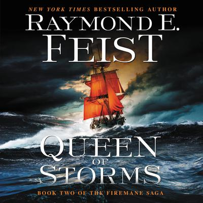 Queen of Storms: Book Two of the Firemane Saga Audiobook, by