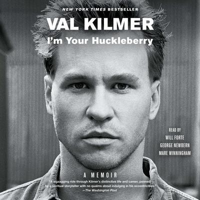Im Your Huckleberry: A Memoir Audiobook, by Val Kilmer