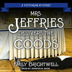 Mrs. Jeffries Delivers the Goods Audiobook, by Emily Brightwell