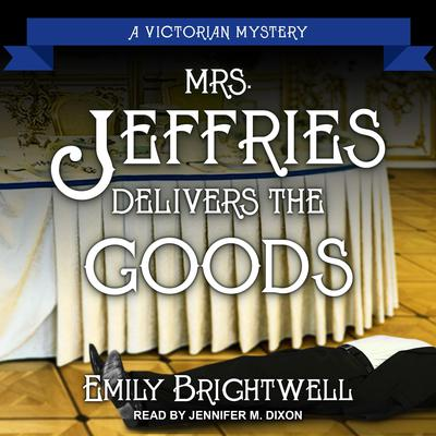 Mrs. Jeffries Delivers the Goods Audiobook, by