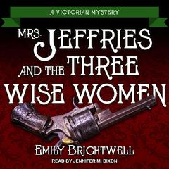 Mrs. Jeffries and the Three Wise Women Audiobook, by Emily Brightwell