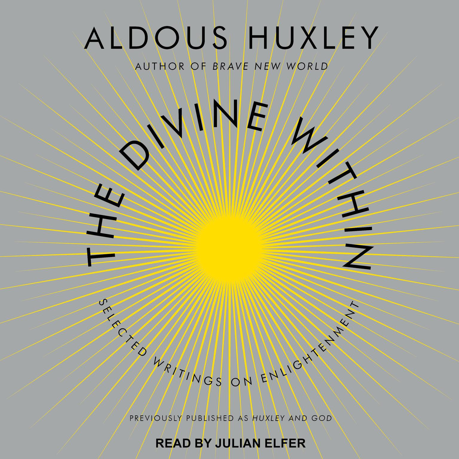 Printable The Divine Within: Selected Writings on Enlightenment Audiobook Cover Art