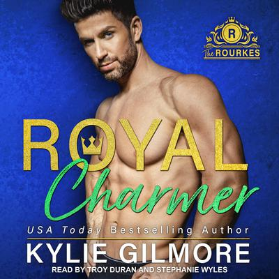 Royal Charmer Audiobook, by Kylie Gilmore