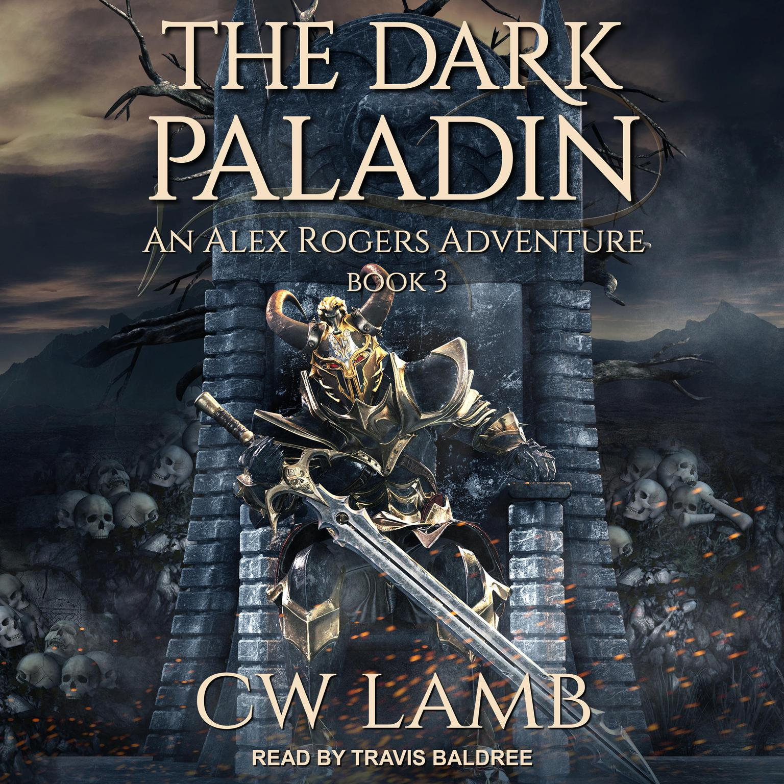 The Dark Paladin: An Alex Rogers Adventure Audiobook, by Charles Lamb