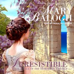 Irresistible Audiobook, by Mary Balogh