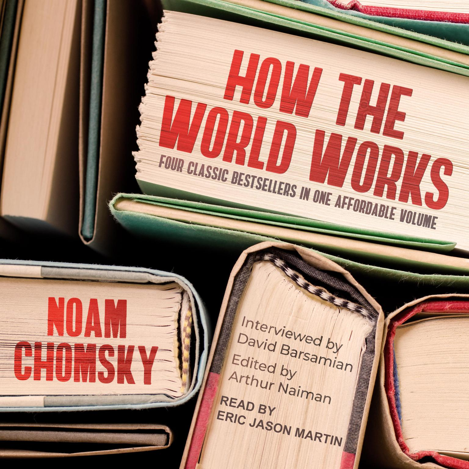 How the World Works Audiobook, by Noam Chomsky
