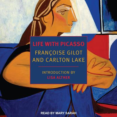 Life with Picasso Audiobook, by Carlton Lake
