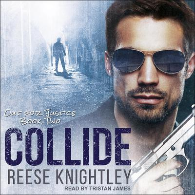Collide Audiobook, by Reese Knightley