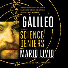 Galileo: And the Science Deniers Audiobook, by Mario Livio