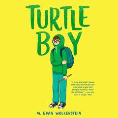 Turtle Boy Audiobook, by M. Evan Wolkenstein