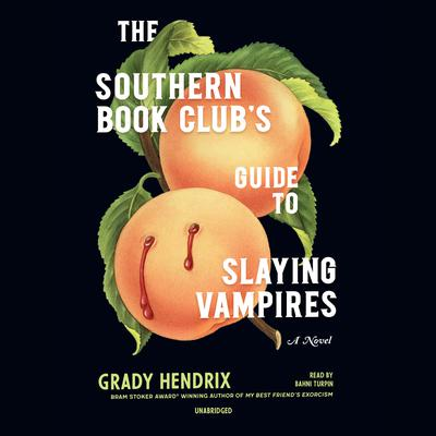The Southern Book Club's Guide to Slaying Vampires Audiobook, by