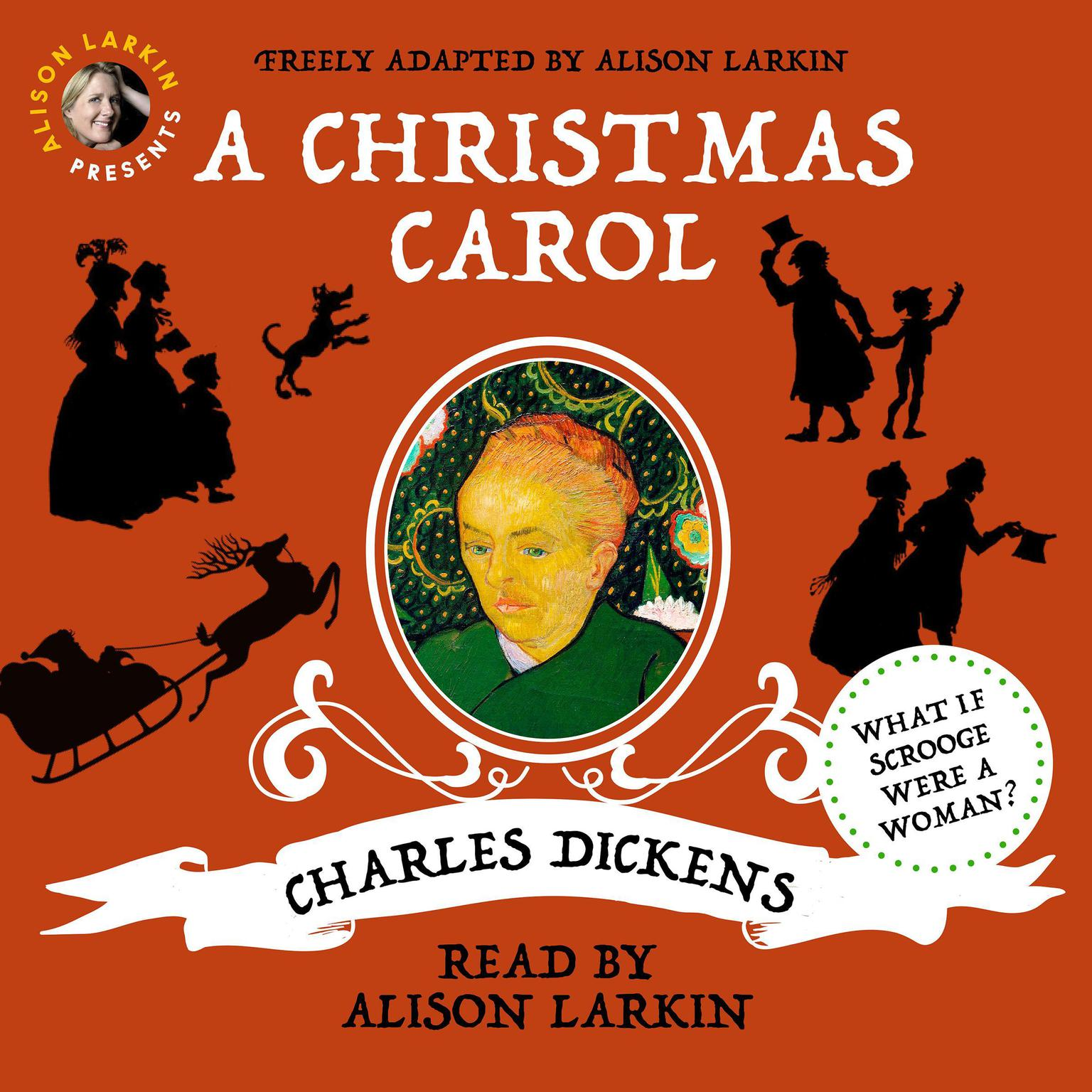 Alison Larkin Presents: A Christmas Carol: A Christmas Carol and The Night Before Christmas Audiobook, by Charles Dickens