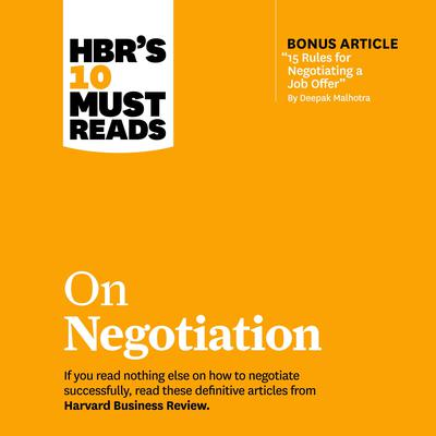 HBR's 10 Must Reads on Negotiation Audiobook, by