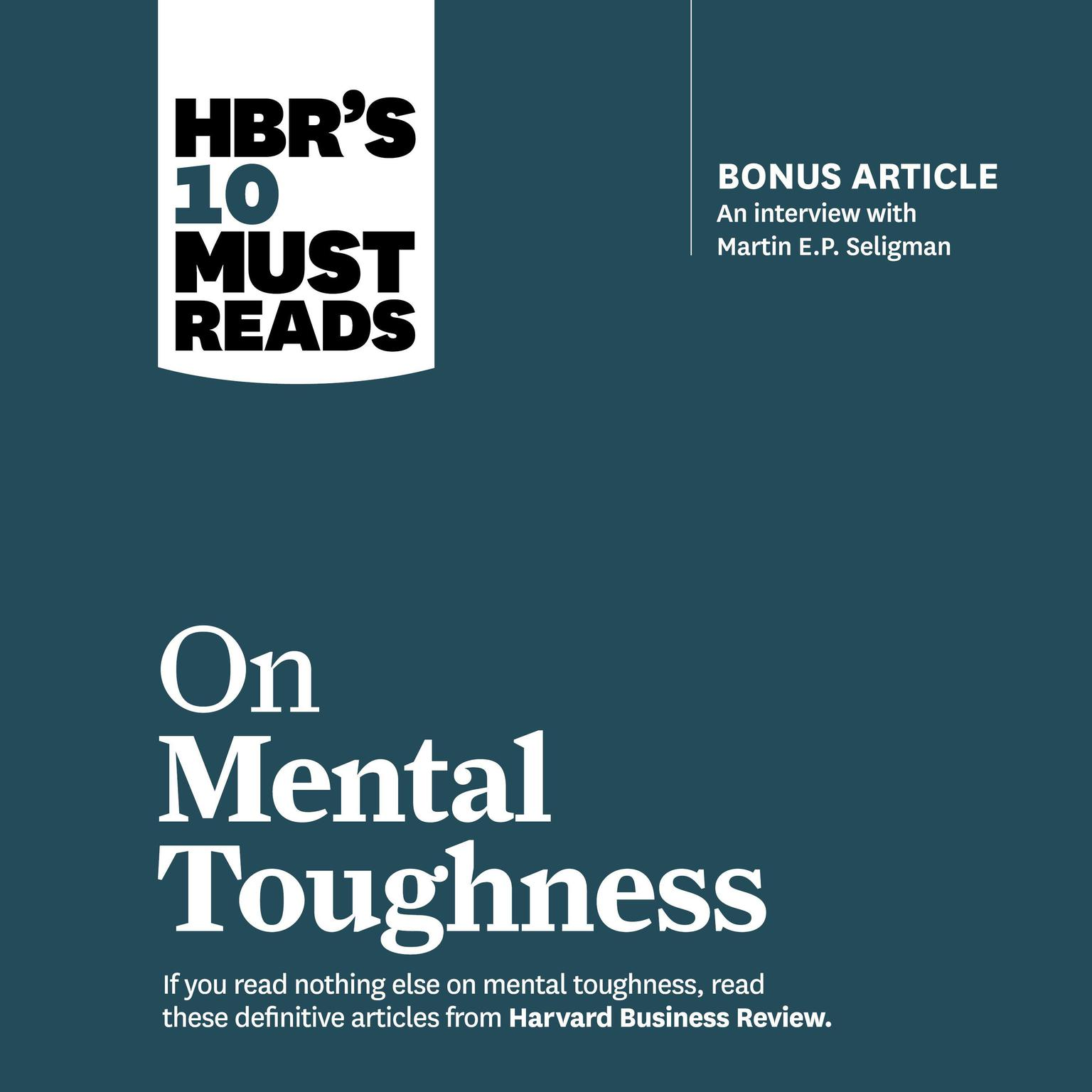 Printable HBR's 10 Must Reads on Mental Toughness Audiobook Cover Art