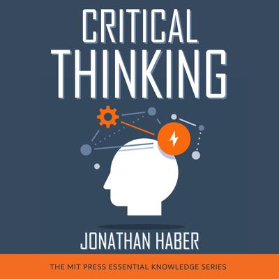 Critical Thinking Audiobook, by Jonathan Haber