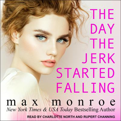 The Day the Jerk Started Falling Audiobook, by