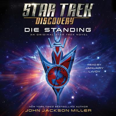 Star Trek: Discovery: Die Standing Audiobook, by