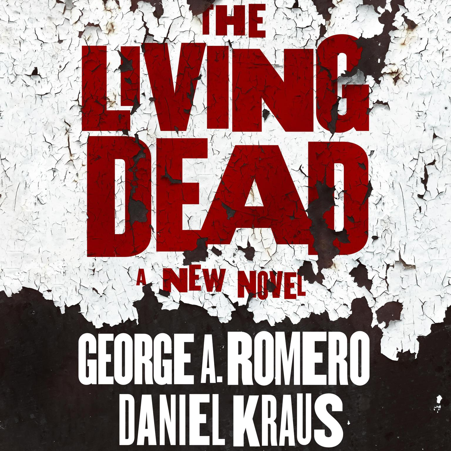 The Living Dead Audiobook, by Daniel Kraus