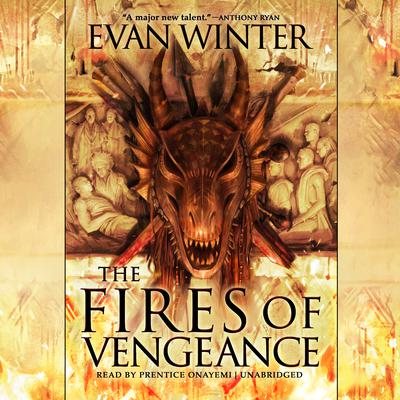 The Fires of Vengeance Audiobook, by Evan Winter