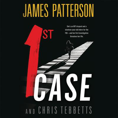 1st Case Audiobook, by James Patterson