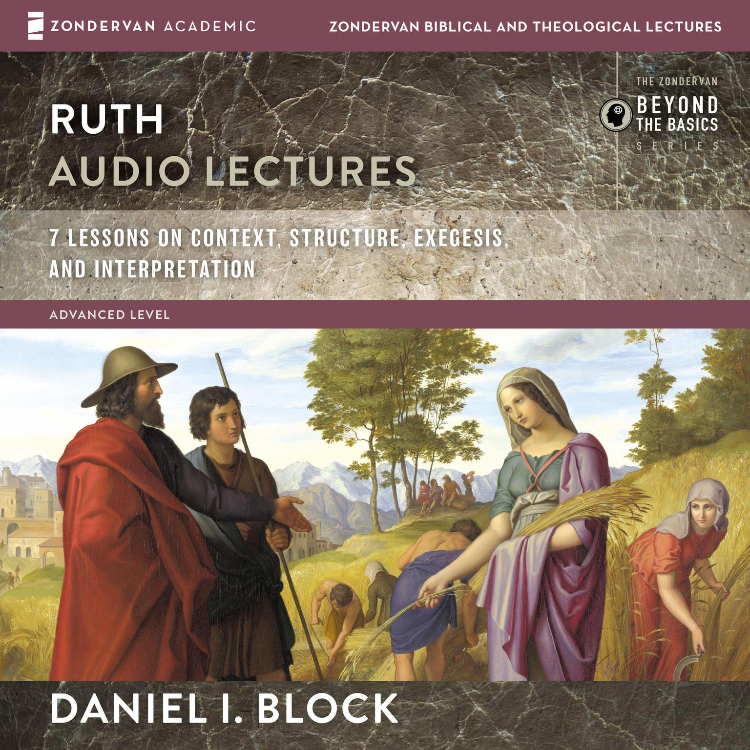 Printable Ruth: Audio Lectures: 8 Lessons on Literary Context, Structure, Exegesis, and Interpretation Audiobook Cover Art