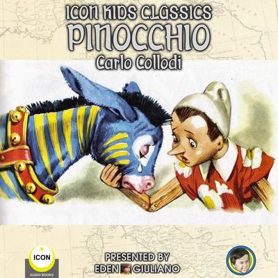 Icon Kids Classics Pinocchio Audiobook, by Carlo Collodi