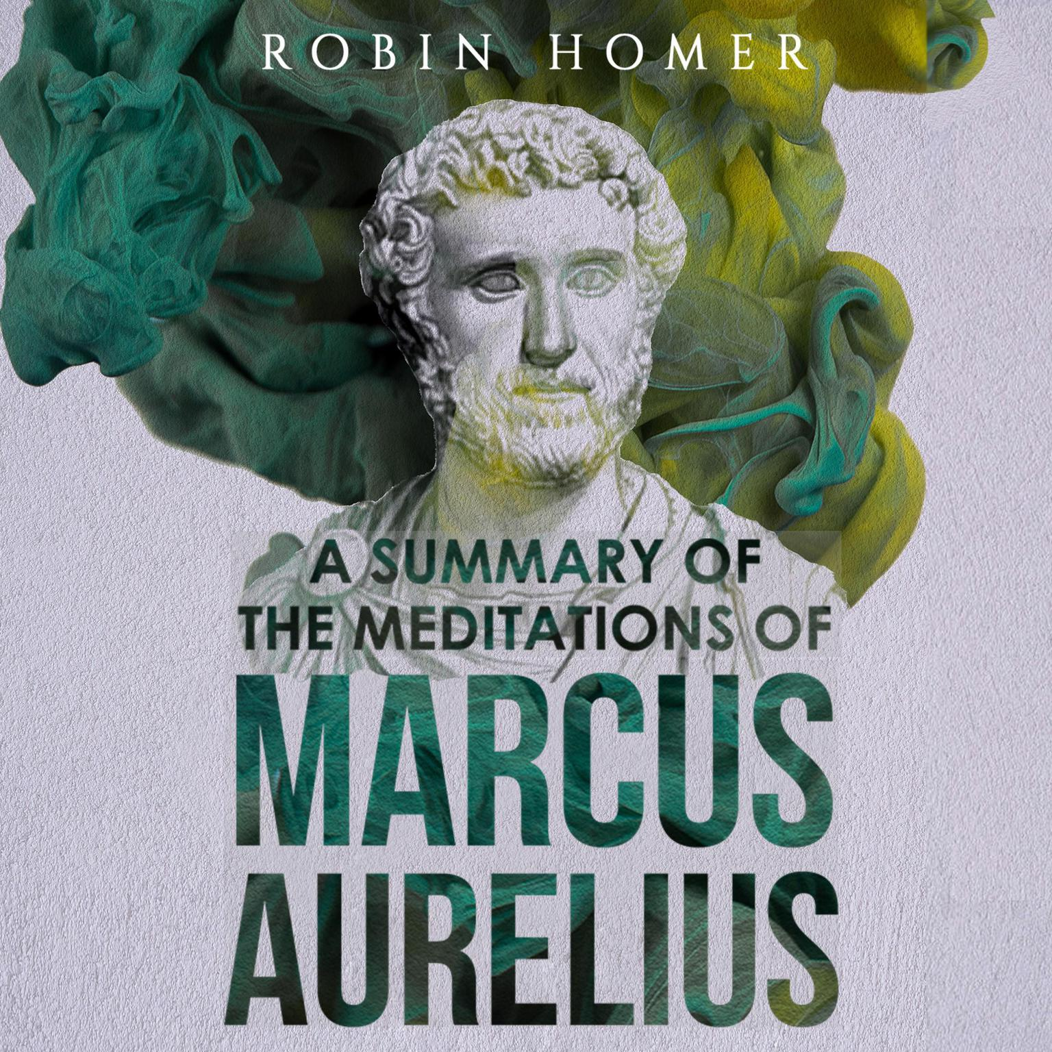 Printable A Summary of the Meditations of Marcus Aurelius Audiobook Cover Art