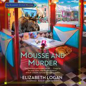 Mousse and Murder Audiobook, by Elizabeth Logan