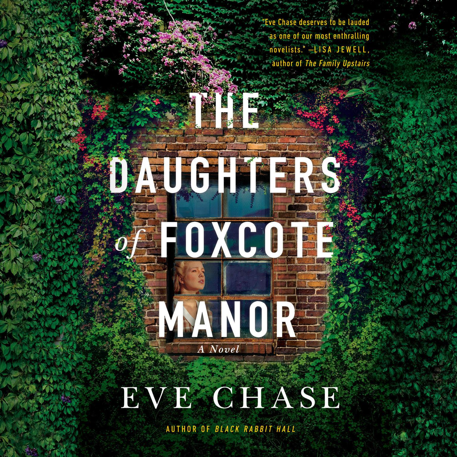 The Daughters of Foxcote Manor Audiobook, by Eve Chase