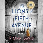 The Lions of Fifth Avenue: A Novel Audiobook, by Fiona Davis